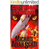 Cut-Throat Syndrome: A Lance Underphal Murder Mystery Thriller (A Lance Underphal Mystery Book 4)