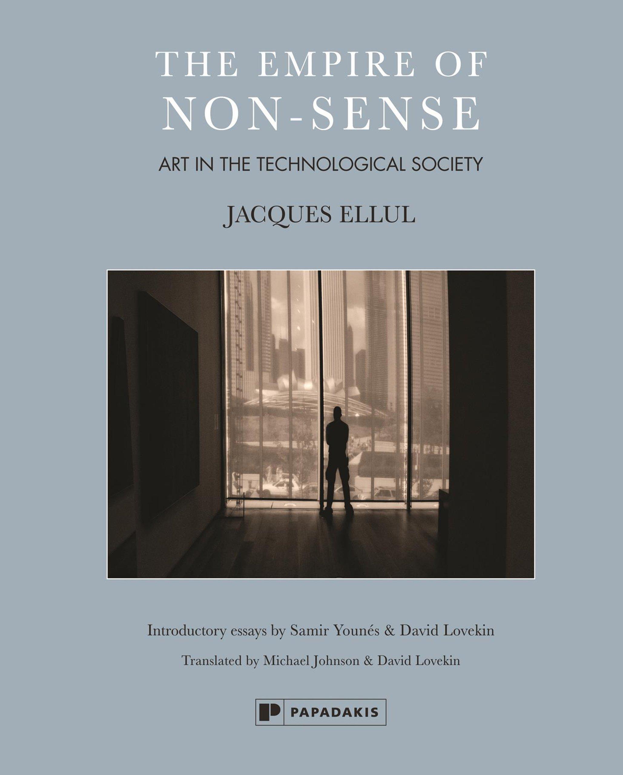 The Empire of Non-Sense: Art in the Technological Society: Amazon co