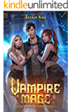 Vampire Mage: An Urban Fantasy Harem (The Vampire Mage Book 1)