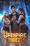 Vampire Mage: An Urban Fantasy Harem (The Vampire Mage Book 1) (English Edition)