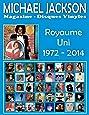 Michael Jackson - Magazine Disques Vinyles - Royaume Uni (1972 - 2014): Discographie éditée par Motown and Epic - Guide couleur.