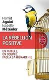 La Rébellion positive