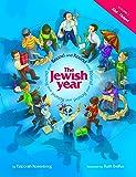 Round and Round the Jewish Year: Vol 1, Elul-Tishrei