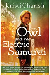 Owl and the Electric Samurai (The Owl Series Book 3) Kindle Edition
