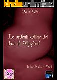 Le ardenti colline del Duca di Wayford (Il ciclo del Duca Vol. 1)