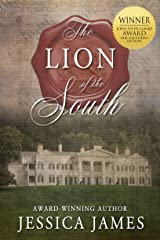 The Lion of the South: The Scarlet Pimpernel Meets Gone with the Wind Romantic Civil War Novel: Clean and Wholesome Kindle Edition
