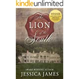 The Lion of the South: The Scarlet Pimpernel Meets Gone with the Wind Romantic Civil War Novel: Clean and Wholesome