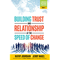 Building Trust and Relationship at the Speed of Change: A Worldview Intelligence Leader Series: Book 1 (English Edition)