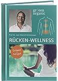 gröeen organic RÜCKEN-WELLNESS Fibel von Prof. Dr. med. Dietrich Grönemeyer