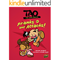 Pranks and Attacks!: Book 1 (Tao, the Little Samurai)