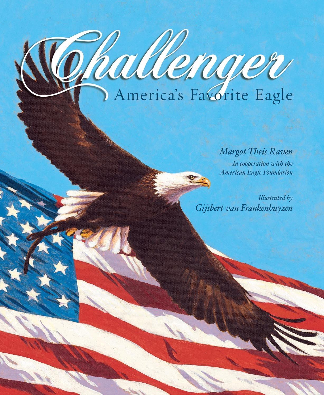 Challenger: America's Favorite Eagle ebook
