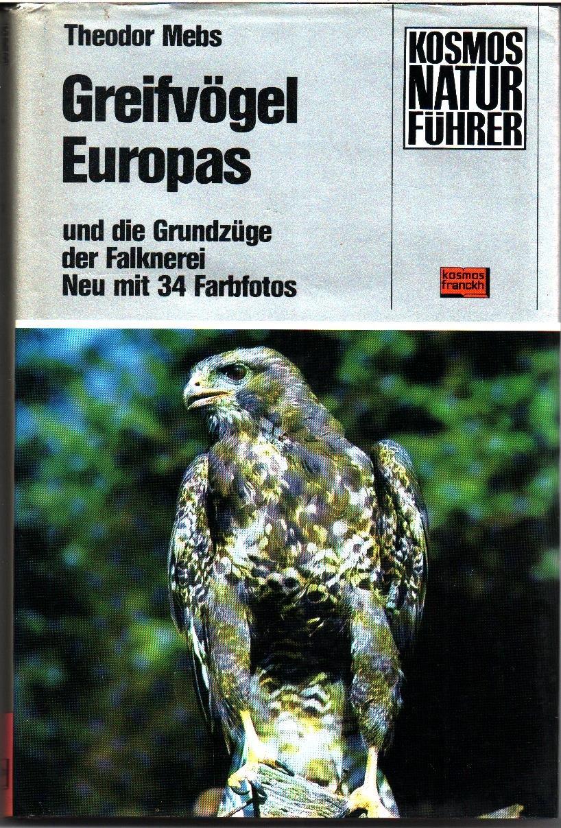 Greifvögel Europas und die Grundzüge der Falknerei