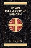 Manual para ceremonias religiosas (Spanish Edition)
