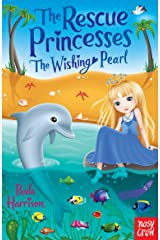 Wishing Pearl (The Rescue Princesses Book 2) Kindle Edition