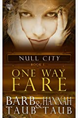 One Way Fare (From the World of Null City) Kindle Edition