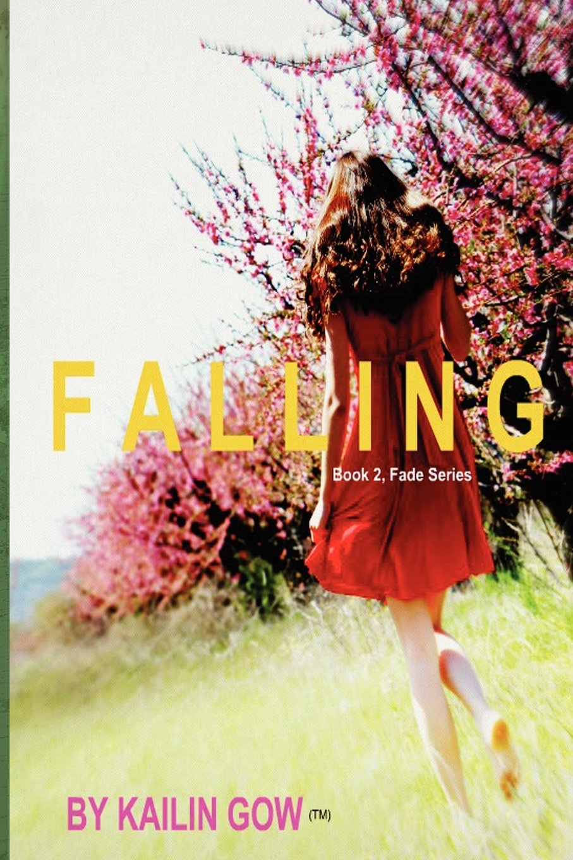 Read Online Falling (FADE Series #2) pdf