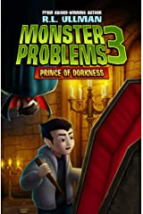 Monster Problems 3: Prince of Dorkness Kindle Edition