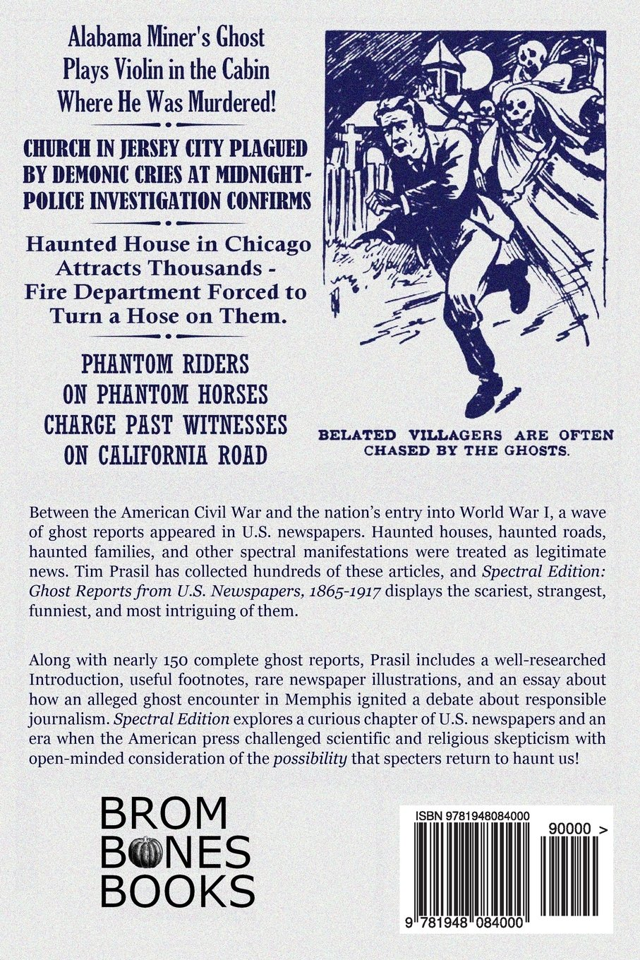 Spectral edition ghost reports from us newspapers 1865 1917 tim spectral edition ghost reports from us newspapers 1865 1917 tim prasil 9781948084000 amazon books fandeluxe Gallery