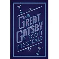The Great Gatsby: Scott F. Fitzgerald