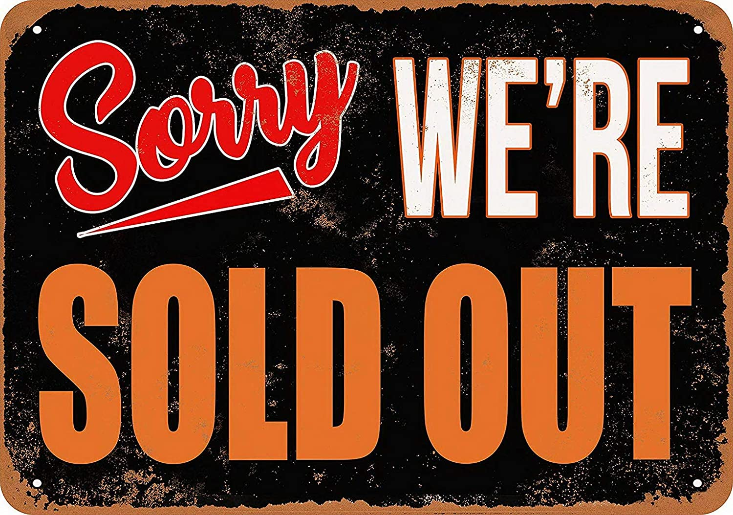 Amazon.com: UFceLl 8 x 12 Metal Sign - Sorry, We're Sold Out - Vintage Look: Home & Kitchen