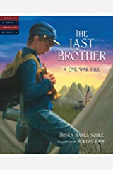 The Last Brother: A Civil War Tale (Tales of Young Americans) Kindle Edition
