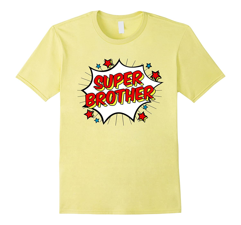 Superhero Super Brother T-Shirt Matching Sibling Shirts-ANZ