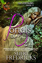 Portals Of Oz: The Centaurs, Book 1.5 Kindle Edition