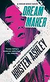 Dream Maker (Dream Team Book 1) (English Edition)