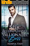Her Second Chance Billionaire Boss (Baton Rouge Second Chance Romance)