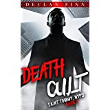 Death Cult: A Catholic Action Horror Novel (Saint Tommy, NYPD Book 2)