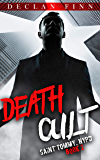 Death Cult: A Catholic Action Horror Novel (Saint Tommy, NYPD Book 2)