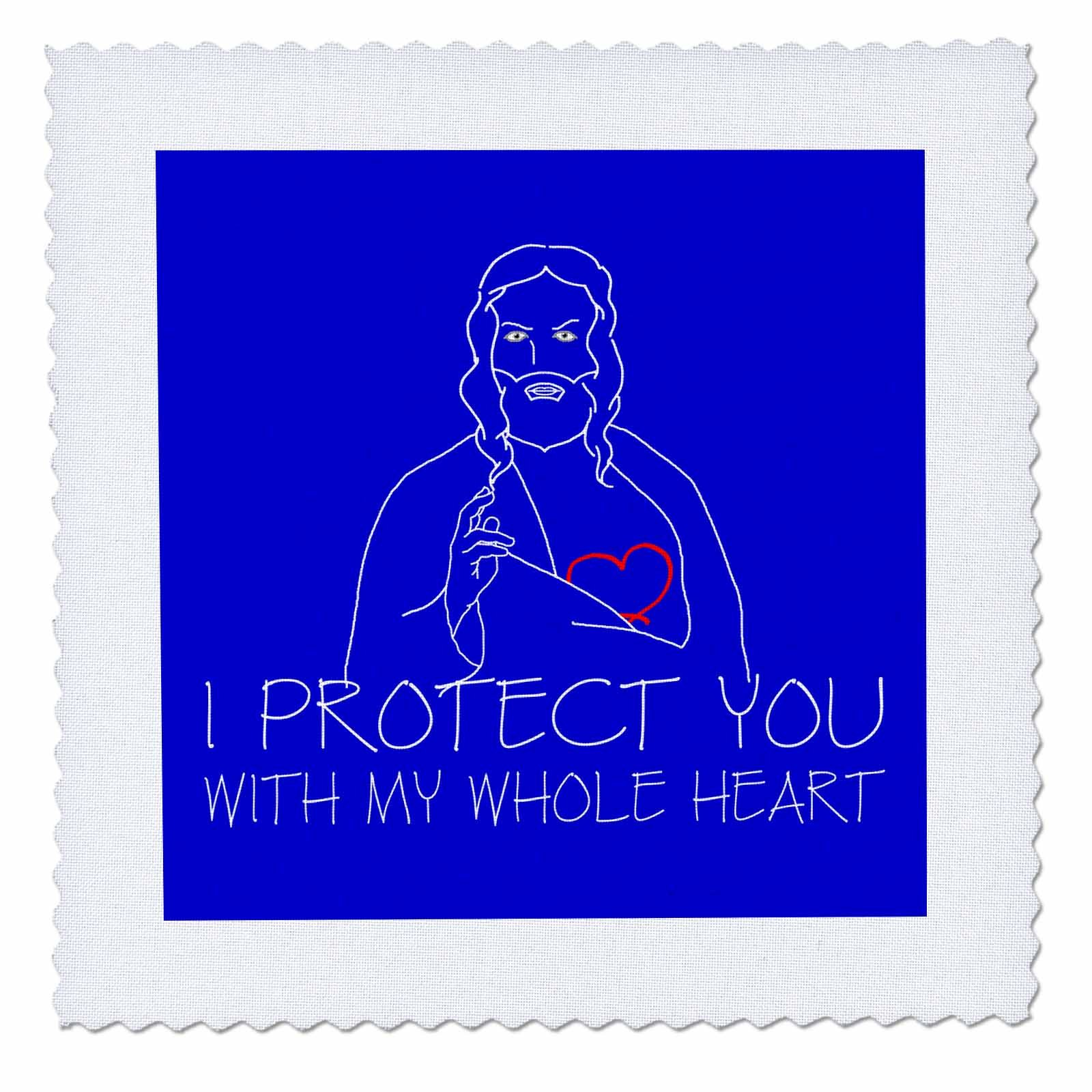 3dRose Alexis Design - Christian - Jesus Christ. I protect you with my whole heart. White on blue - 14x14 inch quilt square (qs_271958_5)