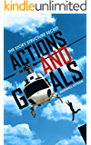 The Story Structure Secret: Actions and Goals