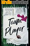 Team Player: A Sports Romance Anthology (English Edition)