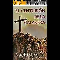 El centurión de la Calavera (Trilogía Romana nº