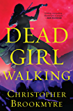 Dead Girl Walking (The Jack Parlabane Thrillers Book 6)