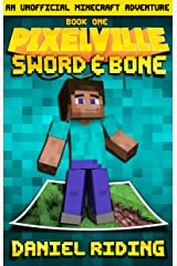 Pixelville: Sword & Bone: An Unofficial MINECRAFT Adventure Kindle Edition