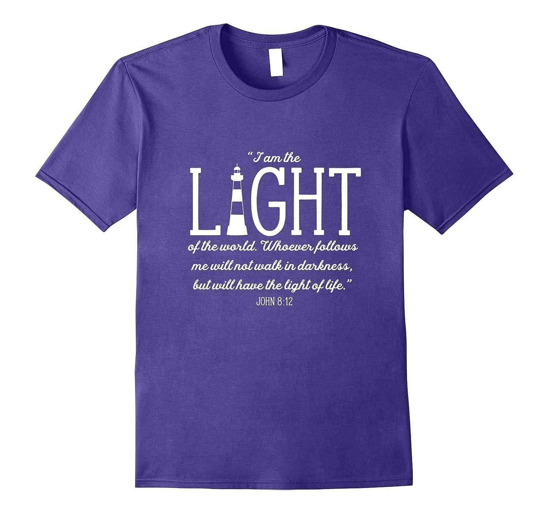 John 8:12 I am the Light of the World Lighthouse T-Shirt-TH