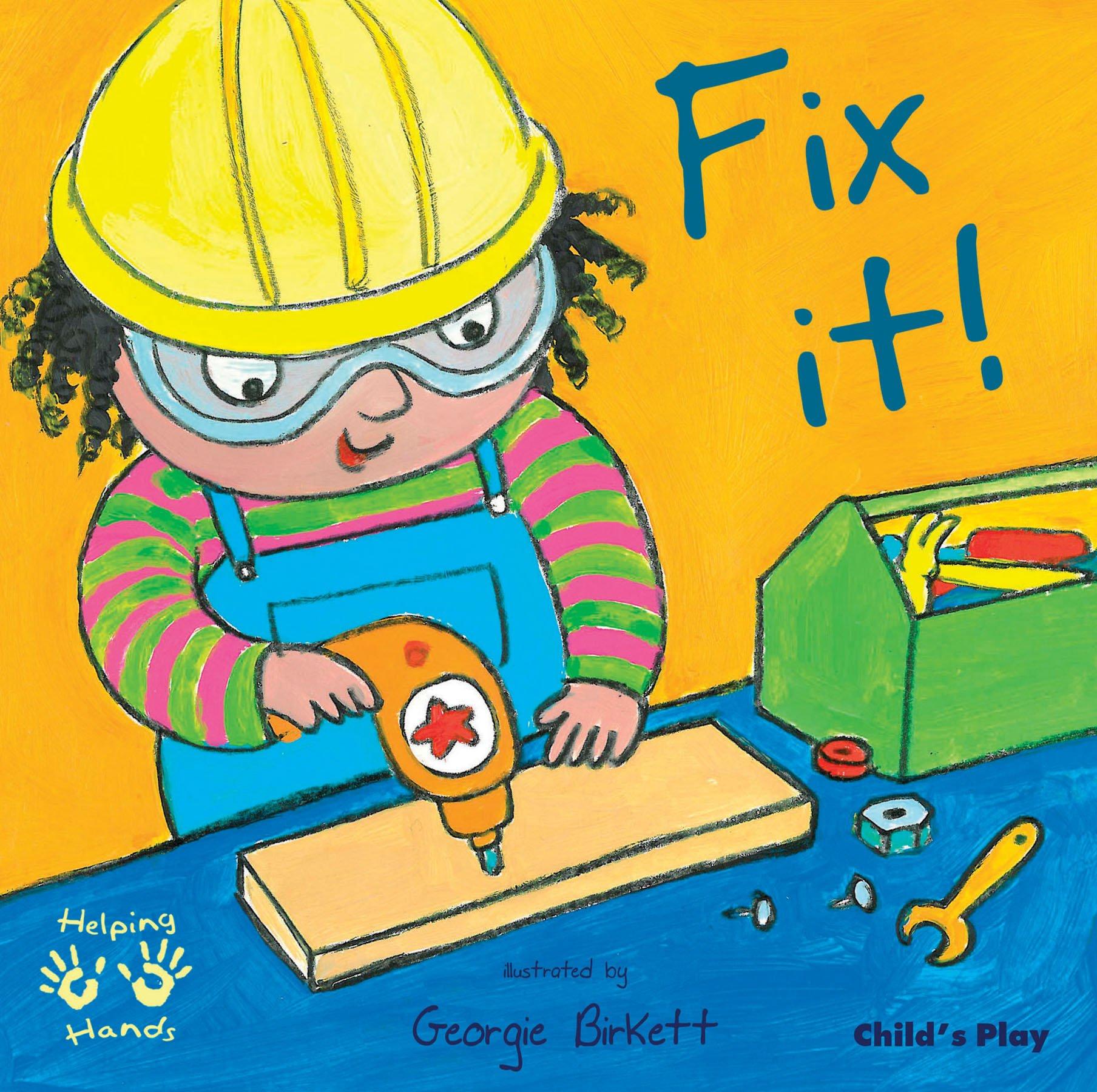 Fix It! (Helping Hands) pdf epub