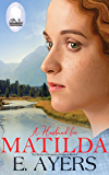 A Husband for Matilda (The Brides of Homestead Canyon Book 4)
