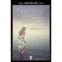 Dos en la alborada (Spanish Edition) Sep 28, 2015