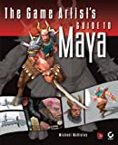 The Game Artists Guide to Maya