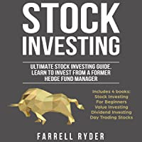 Stock Investing: Ultimate Investing Guide: Learn to Invest from a Former Hedge Fund Manager