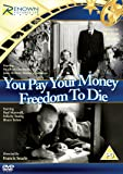 You Pay Your Money/Freedom To Die [DVD]