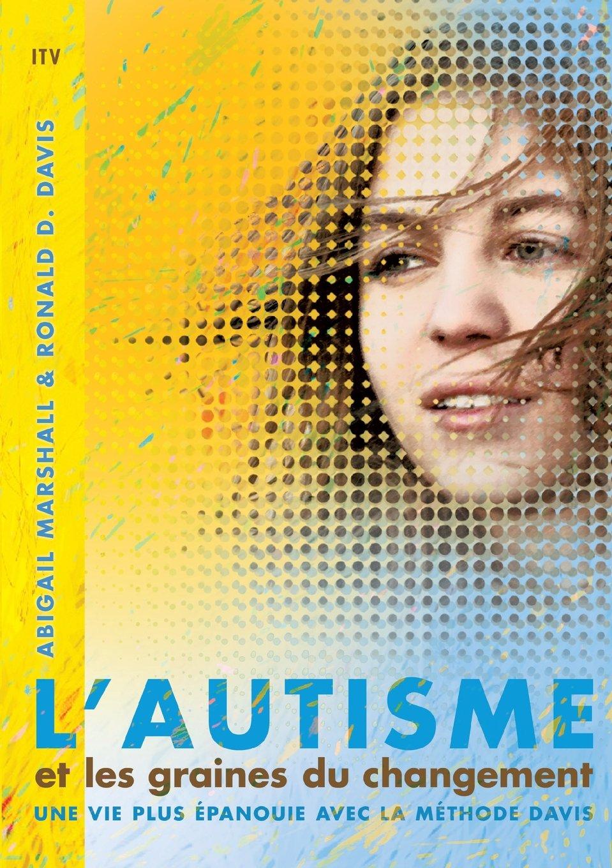 Couverture de l'ouvrage L'autisme et les graines du changement