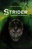 Strider - I marchiati di Minharan