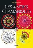 Les 4 voies chamaniques