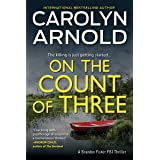 On the Count of Three (Brandon Fisher FBI Series Book 7)