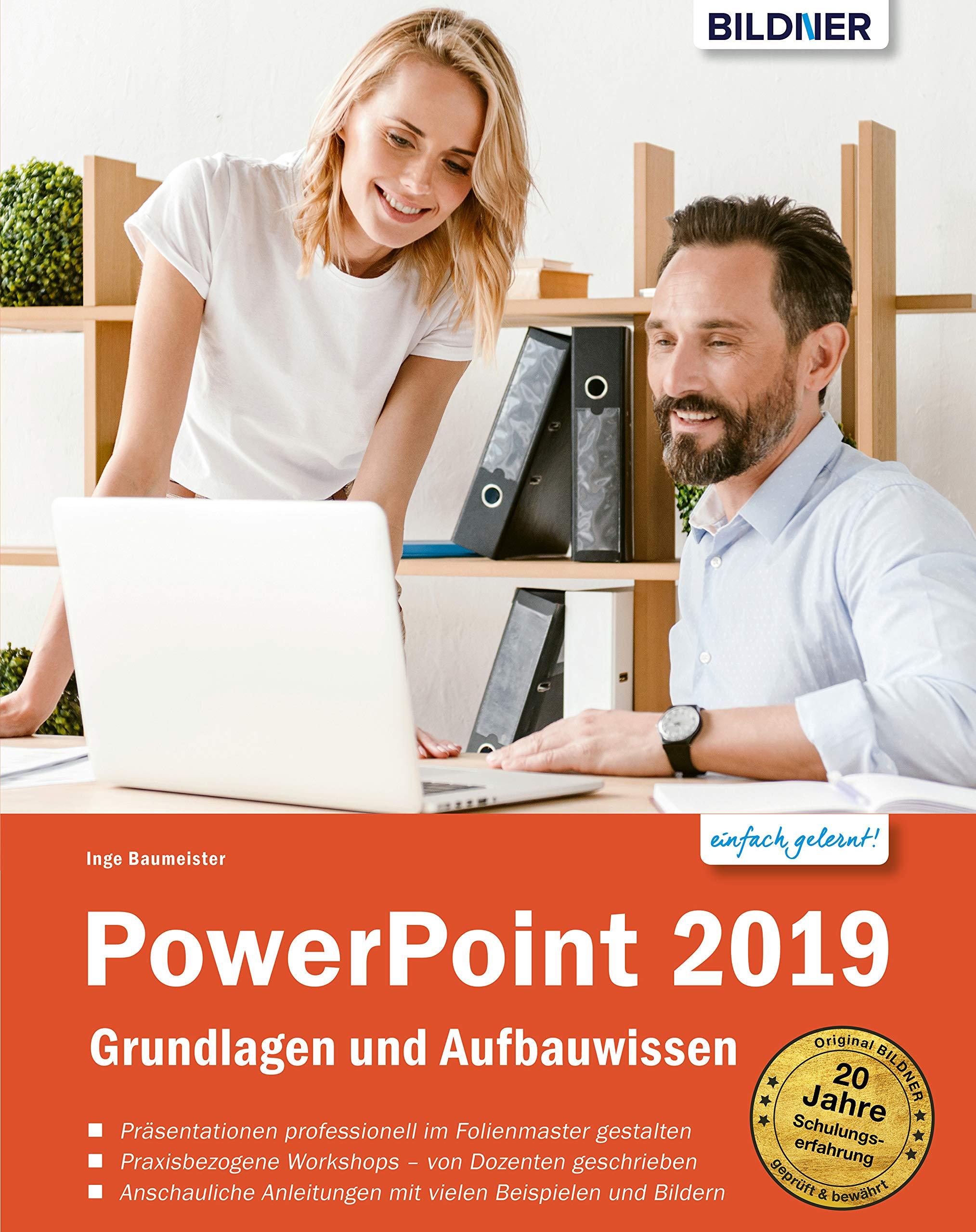 PowerPoint 2019   Grundlagen Und Aufbauwissen  Leicht Verständlich