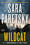 Wildcat: V. I. Warshawski's First Case (Kindle Single)